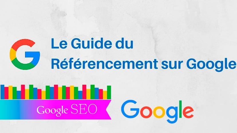 Référencement Google et critères de classement : Les règles à connaître